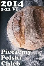 Pieczemy Polski Chleb