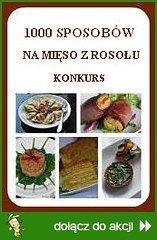 1000 sposobów na mięso z rosołu - KONKURS