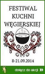 Festiwal Kuchni Węgierskiej