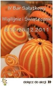 IV Bar Sałatkowy- Wigilijnie i świątecznie 2011