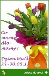 Co mamy dla mamy? Dzie� Matki 2012