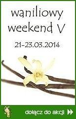 Waniliowy Weekend V