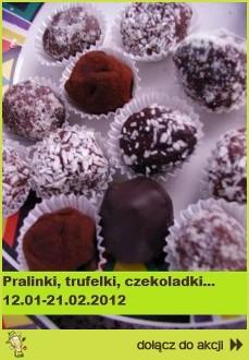 Pralinki, trufelki, czekoladki...