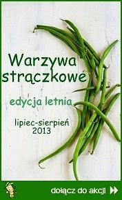 Warzywa Strączkowe - edycja letnia
