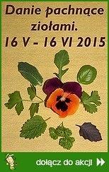 Danie pachnące ziołami - wiosna 2015